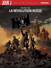 Fred Duval et Jean-Pierre Pécau - Jour J  : La Révolution russe - Edition spéciale.