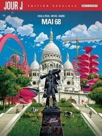 Fred Duval et Jean-Pierre Pécau - Jour J Mai 68 - Edition Spéciale.