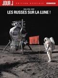 Fred Duval et Jean-Pierre Pécau - Jour J Tome 1 : Les Russes sur la Lune! - Edition spéciale.