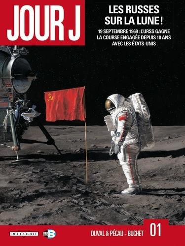 Jour J Tome 1 Les Russes sur la Lune!