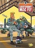Fred Duval et Jean Barbaud - Lieutenant Mac Fly Intégrale : .