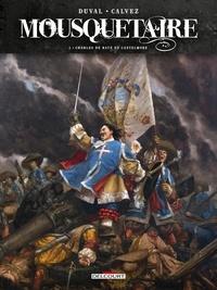 Fred Duval et Florent Calvez - Mousquetaire Tome 4 : Charles de Batz de Castelmore.