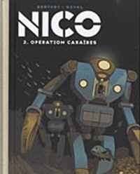 Fred Duval et Philippe Berthet - Nico Tome 2 : Opération Caraïbes - Version collector.