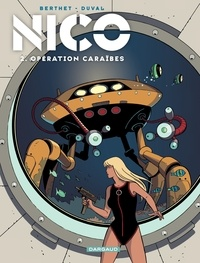 Fred Duval et Philippe Berthet - Nico Tome 2 : Opération Caraïbes.