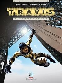 Fred Duval et Christophe Quet - Travis Tome 5 : Cybernation.