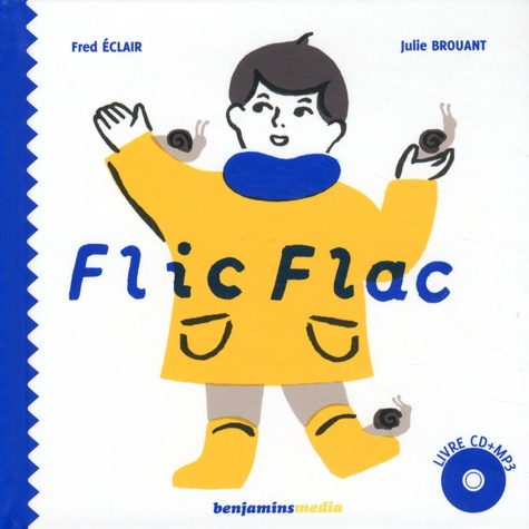 Fred Eclair et Julie Brouant - Flic Flac. 1 CD audio MP3