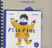 Fred Eclair et Julie Brouant - Flic flac - 2 volumes. 1 CD audio MP3