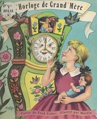 Fred Fisher et  Matéja - L'horloge de grand'mère.