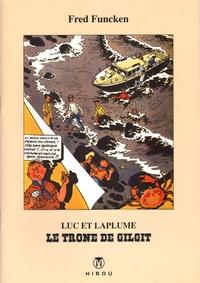 Fred Funcken et Liliane Funcken - Luc et Laplume - Le trône de Gilgit.