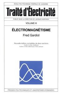 Fred Gardiol - Electromagnétisme.