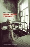Fred Guichen - Pigeon, canard et patinette.