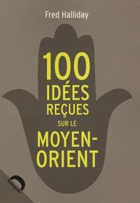 100 Idées recues sur le Moyen-Orient.pdf
