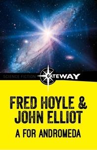 Fred Hoyle et John Elliott - A for Andromeda.