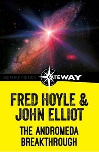 Fred Hoyle et John Elliott - Andromeda Breakthrough.