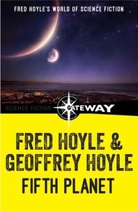 Fred Hoyle et Geoffrey Hoyle - Fifth Planet.