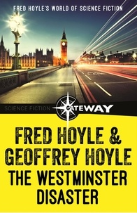 Fred Hoyle et Geoffrey Hoyle - The Westminster Disaster.