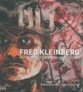 Fred Kleinberg - Fred Kleinberg - Territoires d'héroïsme et de fureur.
