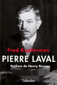 Fred Kupferman - Pierre Laval.