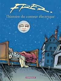 Histoiresdenlire.be L'histoire du conteur électrique Image