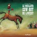 Fred L - Le meilleur cow-boy de l'Ouest.