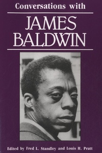 Fred L. Standley - Conversations with James Baldwin.