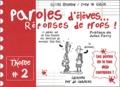 Fred L@ Theüle et Gilles Reynaud - Paroles d'élèves... réponses de profs ! Tome 2.