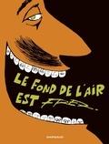 Fred - Le Fond de l'air est FRED.
