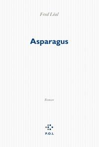 Fred Léal - Asparagus.