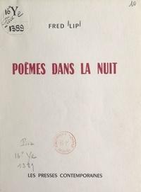Fred Lip - Poèmes dans la nuit.
