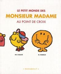 Fred Lucano et Anne Sohier-Fournel - Le petit monde des Monsieur Madame au point de croix.