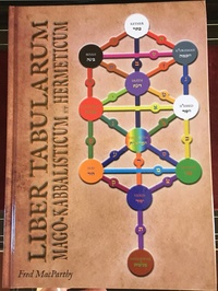 Fred Macparthy - Liber tabularum mago-kabbalisticum et hermeticum.