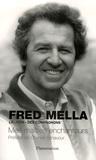 Fred Mella - Mes maîtres enchanteurs.