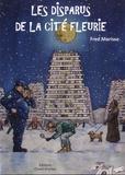 Fred Morisse - Les disparus de la Cité Fleurie.