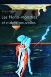 Fred-Olivier - Les nano-monstres et autres nouvelles.