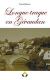 Fred Olivier - Longue traque en Gévaudan.