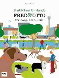 FRED & OTTO unterwegs in Düsseldorf - Stadtführer für Hunde.
