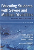 Fred P Orelove et Dick Sobsey - Educating Students with Severe and Multiple Disabilities - A Collaborative Approach.