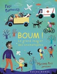 Fred Paronuzzi - Boum ! - Le grand imagier des onomatopées.