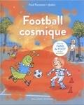 Fred Paronuzzi - Football cosmique.