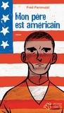 Fred Paronuzzi - Mon père est américain.