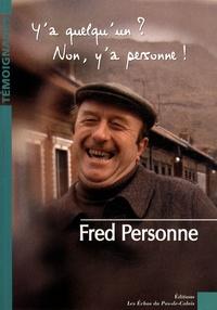 Fred Personne - Y'a quelqu'un ? Non, y'a personne !.