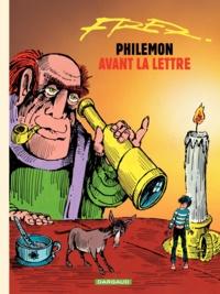 Fred - Philémon Tome 1 : Avant la lettre.
