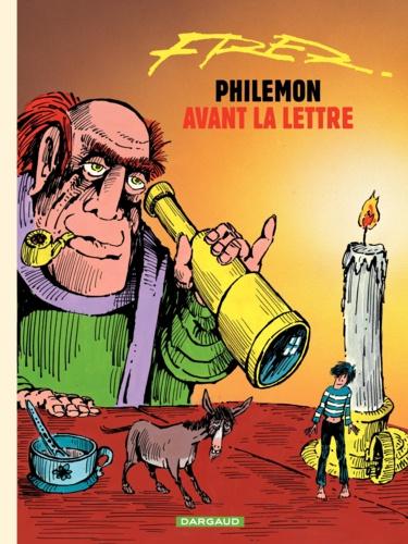 Philémon Tome 1 Avant la lettre