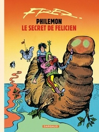 Fred - Philémon Tome 13 : Le secret de Félicien.