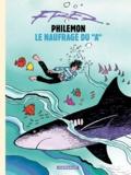 """Fred - Philémon Tome 2 : Le naufragé du """"A""""."""