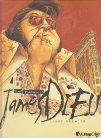 Fred Pontarolo - James Dieu Tome 1 : .