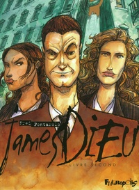 Fred Pontarolo - James Dieu Tome 2 : .