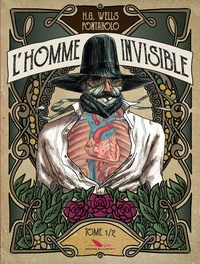 Fred Pontarolo - L'homme invisible Tome 1 : .