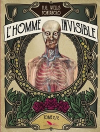 Fred Pontarolo et Herbert George Wells - L'homme invisible Tome 2 : .