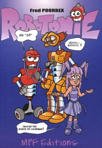 Fred Poorbex - Robotomie Tome 1 : Modem pulmonaire.